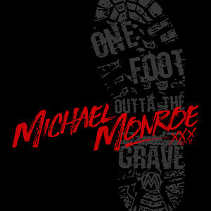 One Foot Outta The Grave