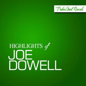 Highlights Of Joe Dowell
