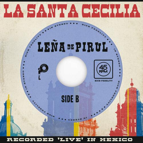 Leña De Pirul - En Vivo Desde La Ciudad De México, 2017