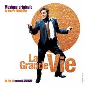 La grande vie - Bande originale du film d'Emmanuel Salinger