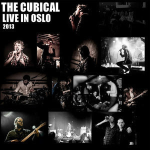 The Cubical Live in Oslo, 2013