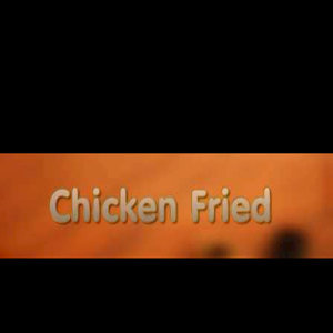 Chicken Fried (Zac Brown Band Tribute) - Single