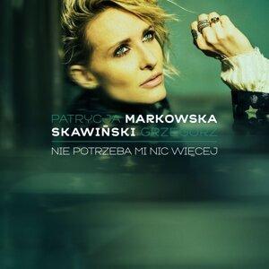 Nie potrzeba mi nic wiecej - feat. Grzegorz Skawinski