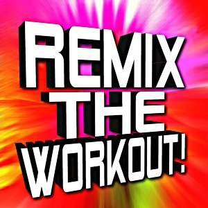 Remix the Workout!