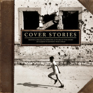 Again Today - From Cover Stories: Brandi Carlile Celebrates the Story