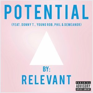 Potential (feat. Donny T, Young Rob, Phil & Demeanor)