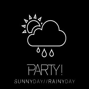 Sunny Day Rainy Day