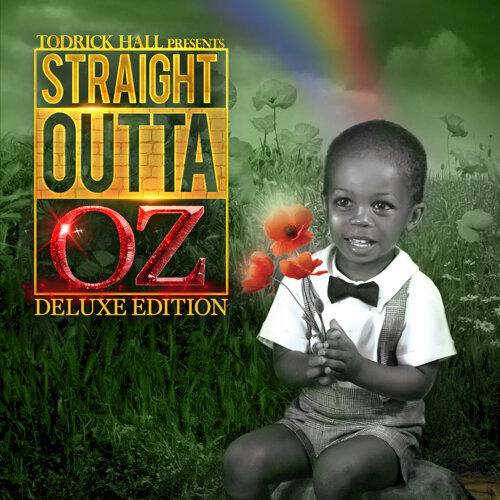 Straight Outta Oz - Deluxe Edition