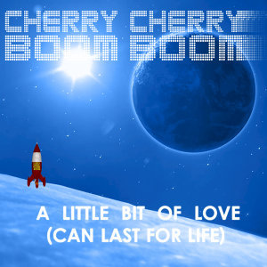 A Little Bit of Love (Can Last for Life) - EP