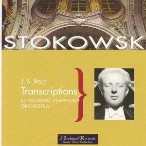 Johann Sebastian Bach : Transcriptions