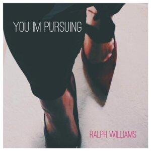 You Im Pursuing