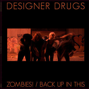 Zombies! / Back Up In This