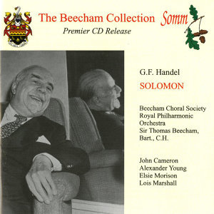 Handel: Solomon (The Beecham Collection)