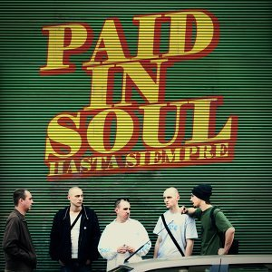 Paid In Soul