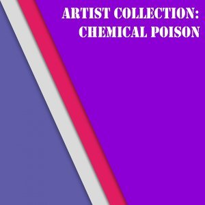Artist Collection: Chemical Poison