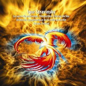 Stravinsky : Le sacre du printemps - Pétrouchka - L'oiseau de feu