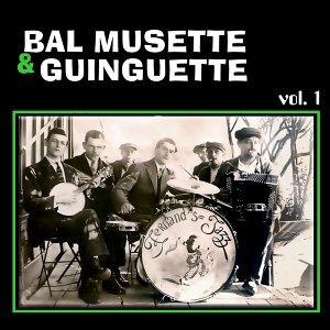 Bal Musette & Guinguette France vol. 1