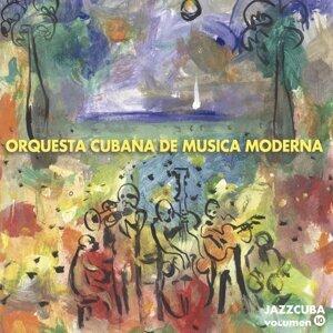 Orquesta Cubana de Música Moderna - JazzCuba Volumen 10