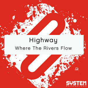 Where The Rivers Flow - Single