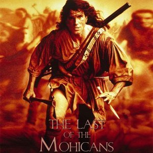 """The Last of Mohicans - From """"The Last of the Mohicans"""""""