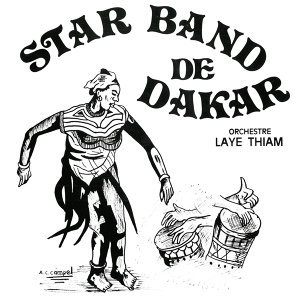 Star Band de Dakar (feat. Orchestre Laye Thiam)