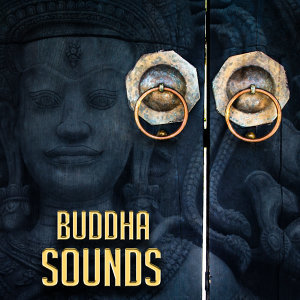 Buddha Sounds – Relaxing Music, Stress Relief, Meditation Lounge, Inner Peace