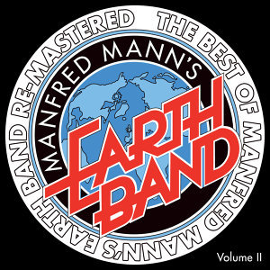 The Best of Manfred Mann's Earth Band, Vol. 2 - Remastered