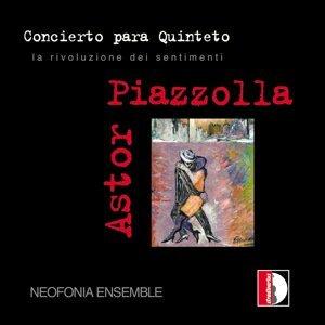 Astor Piazzolla: Concierto Para Quinteto La Rivoluzione Dei Sentimenti