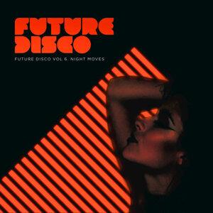 Future Disco, Vol. 6 - Night Moves