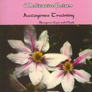 Meditative Reisen: Autogenes Training