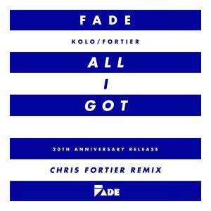 All I Got (Chris Fortier Remixes)
