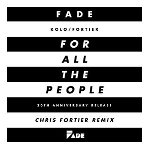 ...For All the People - Chris Fortier Remixes