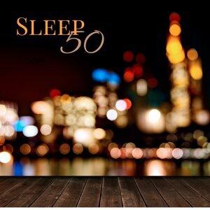 Sleep 50 - Sleeping Music Lullabies, Sleep Waves & Nature Sounds for Sleep Aids to Light Sleep
