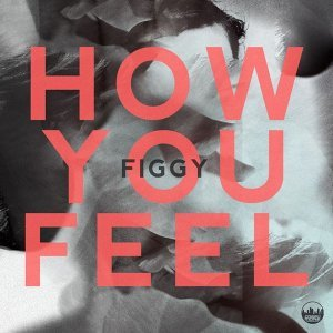 How You Feel E.P