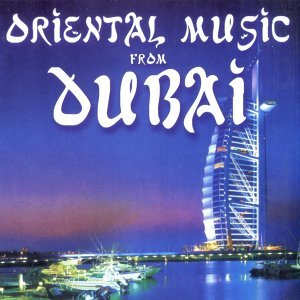 Oriental Music From Dubai