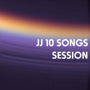 JJ 10 Songs Session