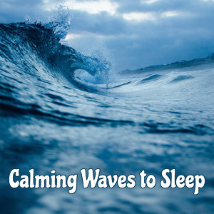 Calming Waves to Sleep – Soothing Sounds to Relax, Rest with Inner Silence, Peaceful Music, Dreaming Hours