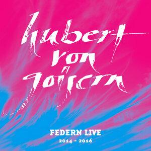 Federn Live 2014 - 2016