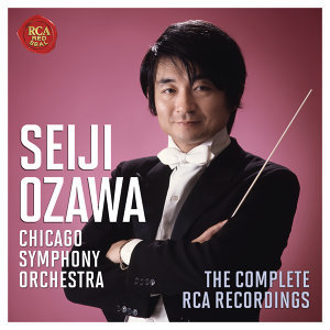 Seiji Ozawa & The Chicago Symphony Orchestra - The Complete RCA Recordings