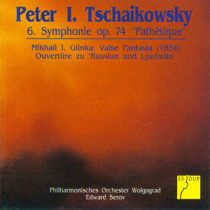 Tchaikovsky: Symphony No. 6, 'Pathetique' - Glinka: Valse Fantasia