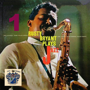 Rusty Bryanr Plays Jazz Vol. 1