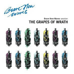 The Grapes Of Wrath: Brave New Waves Session