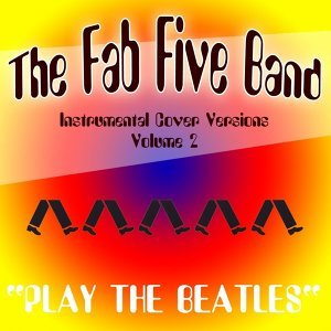 Play The Beatles - Instrumental Cover Versions Vol. 2