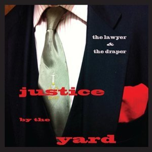 Justice By The Yard (The Hamlet Sessions)