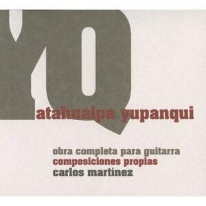 Yupanqui: Obra completa para guitarre, composiciones propias