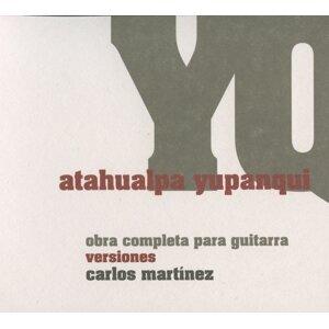 Atahualpa Yupanqui: Obra completa para guitara versiones Carlos Martinez