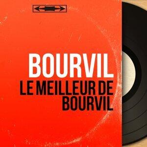 Le meilleur de Bourvil - Mono Version