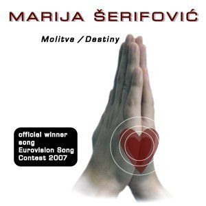 Molitva  Destiny - Eurovision Winner 2007 - Serbia