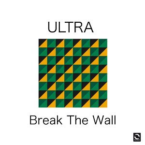 Break the Wall - Extended Mix