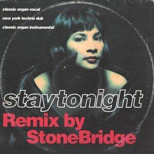 Stay Tonight - StoneBridge Remix